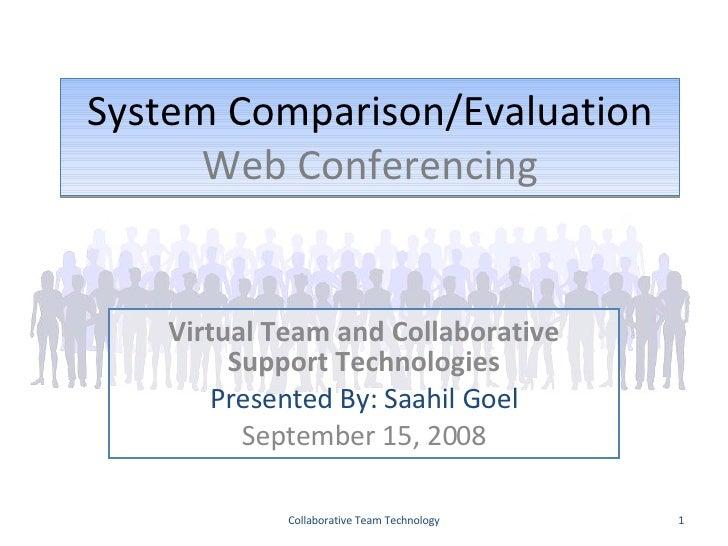 Team Technology Evaluation Saahil Goel Hw2