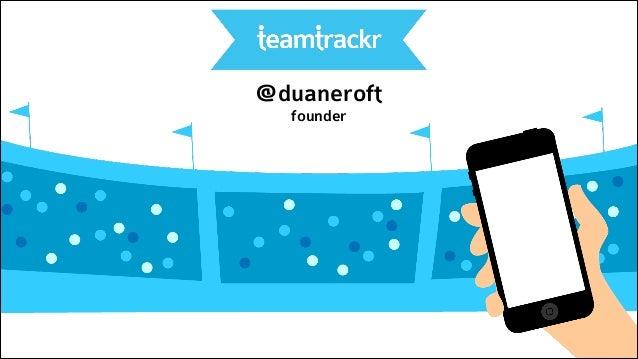 @duaneroft founder