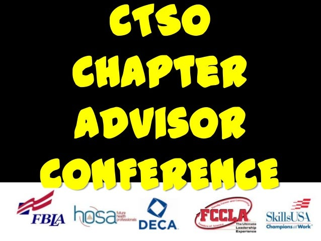 CTSO Chapter advisor CONFERENCE