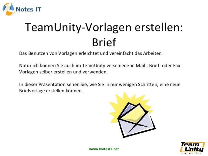 Das Benutzen von Vorlagen erleichtet und vereinfacht das Arbeiten. Natürlich können Sie auch im TeamUnity verschiedene Mai...