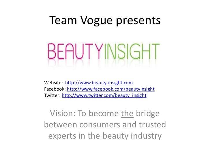 Team Vogue presentsWebsite: http://www.beauty-insight.comFacebook: http://www.facebook.com/beautyinsightTwitter: http://ww...