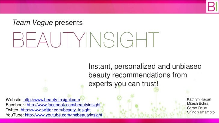 Team Vogue presents                                         Instant, personalized and unbiased                            ...