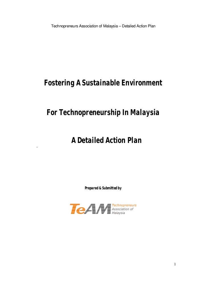 Technopreneurs Association of Malaysia – Detailed Action Plan    Fostering A Sustainable Environment    For Technopreneurs...