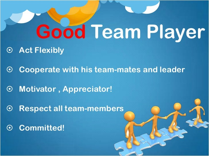 a discussion on the importance of good cooperation between team members These are key skills for all team members to develop the important thing is to maintain a healthy balance of constructive difference of opinion, and avoid negative conflict that's destructive and disruptive.