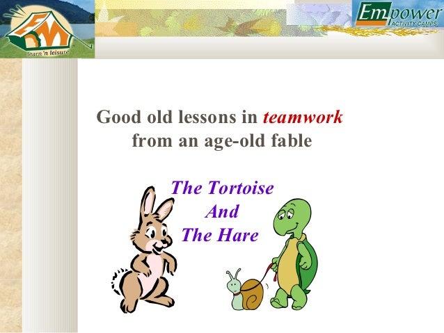 Teamwork - Hare and Tortoise