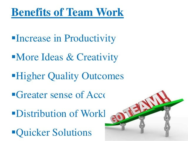 Benefits of teamwork essay