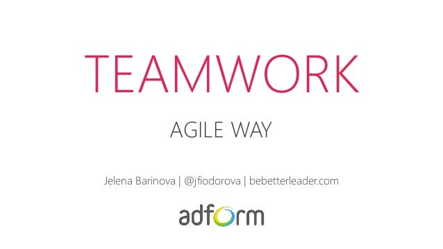 Teamwork agile way