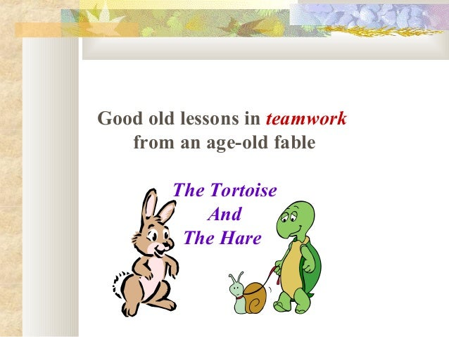 Teamwork Hare and Tortoise