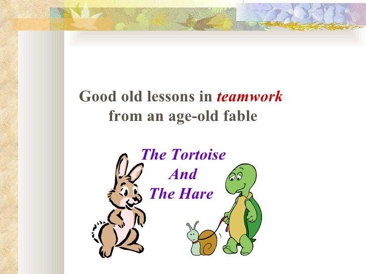 Teamwork(Hareand Tortoise).Pps