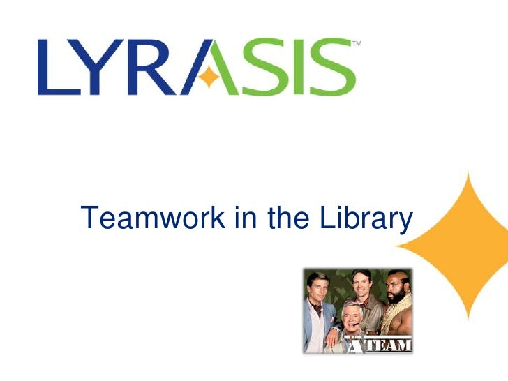 Teamwork in the Library<br />