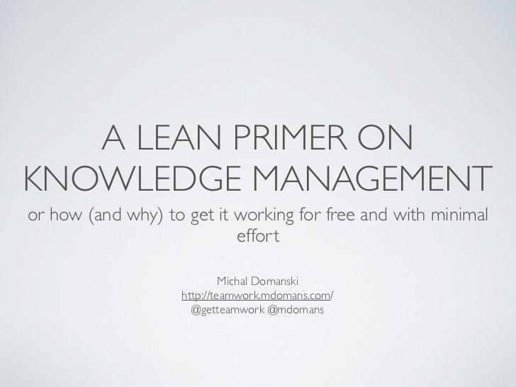 A lean primer on Knowledge Management