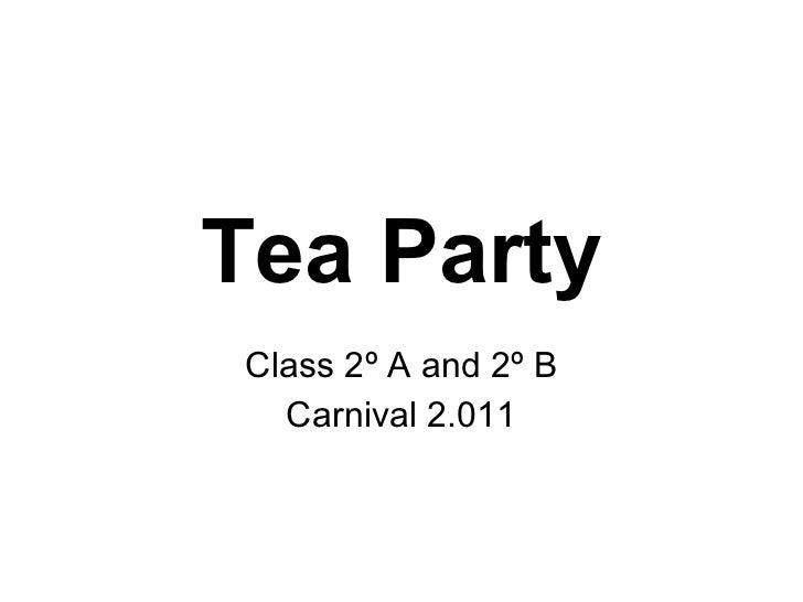 Tea Party Class 2º A and 2º B Carnival 2.011