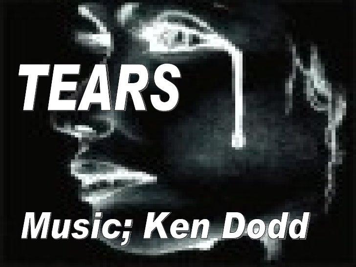 TEARS Music; Ken Dodd