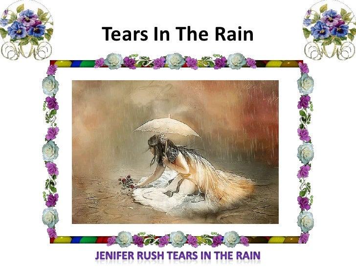 Tears in the rain (nx power lite)