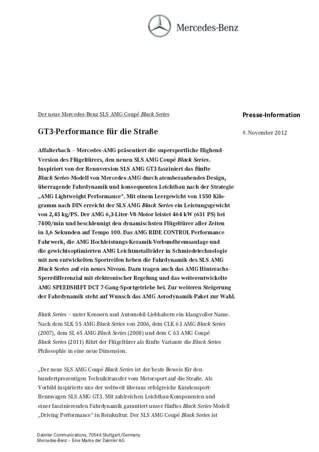 Der neue Mercedes-Benz SLS AMG Coupé Black Series                                Presse-InformationGT3-Performance für die...