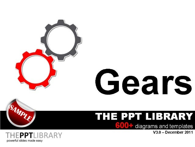 The PPT Library - Gears