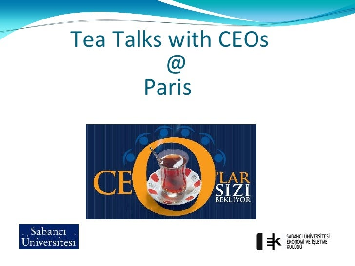 Tea Talks with CEOs           @        Paris