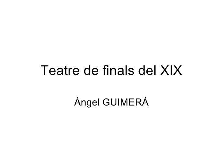Teatre de finals del xix