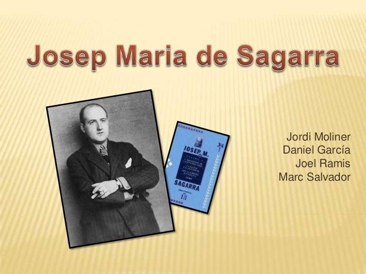 Josep Maria de Sagarra<br />Jordi Moliner<br />Daniel García<br />Joel Ramis<br />Marc Salvador<br />
