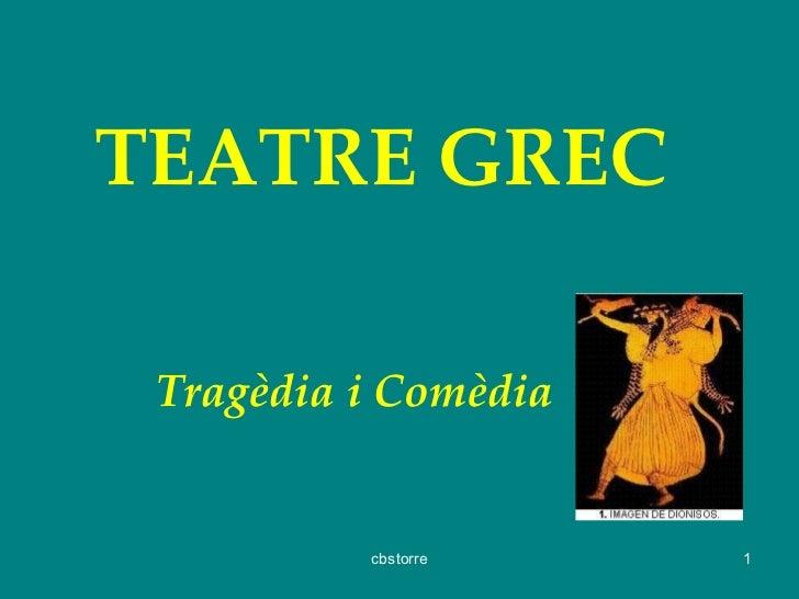 Teatre: tragedia i comèdia grega