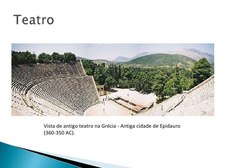 Vista de antigo teatro na Grécia - Antiga cidade de Epidauro (360-350 AC).