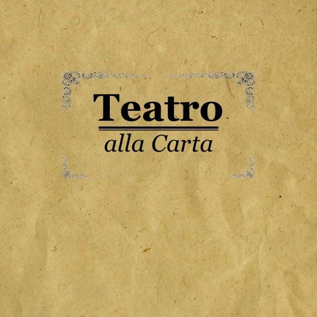 Teatro alla Carta
