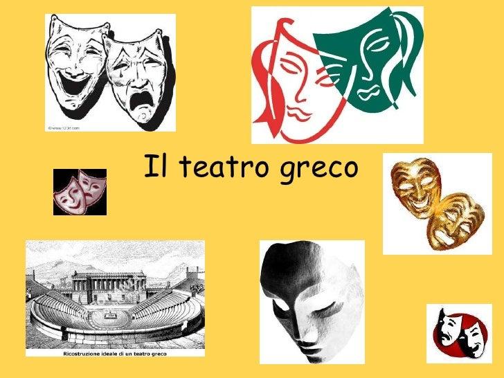 Il teatro greco<br />