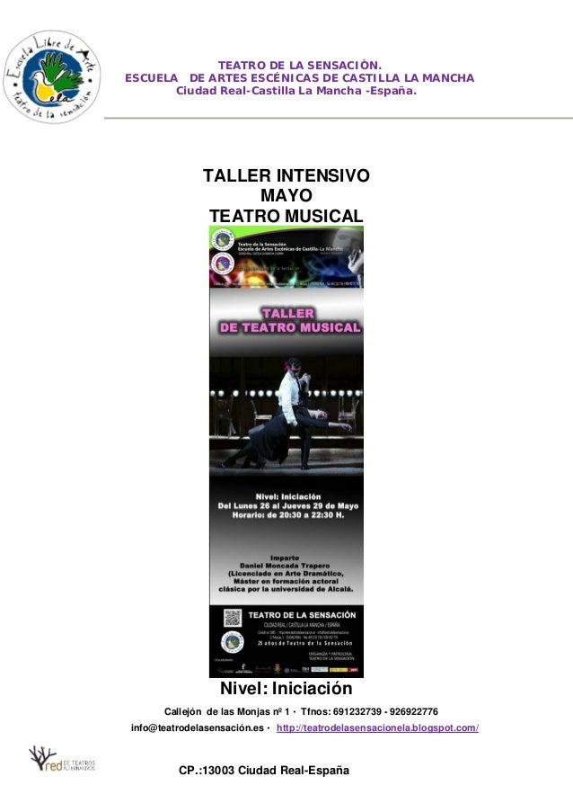 TEATRO DE LA SENSACIÒN. ESCUELA DE ARTES ESCÉNICAS DE CASTILLA LA MANCHA Ciudad Real-Castilla La Mancha -España. TALLER IN...