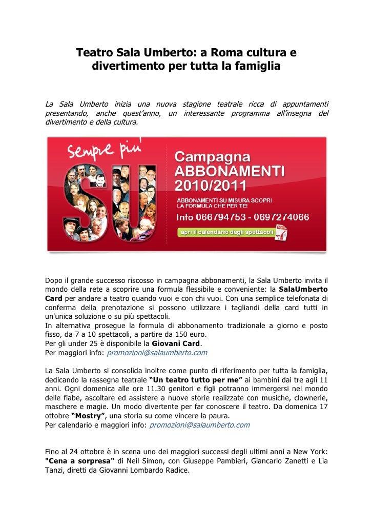 Teatro Sala Umberto: a Roma cultura e            divertimento per tutta la famiglia   La Sala Umberto inizia una nuova sta...