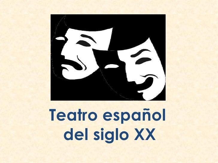 Teatro español del siglo XX