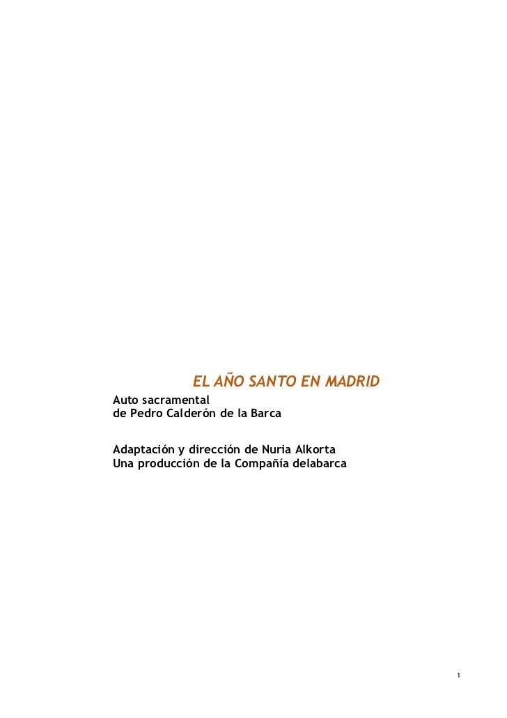 Teatro Zorrilla El Año Santo En Madrid  Auto Sacramental Calderon de la Barca Semana Santa Ocio y Rutas Valladolid