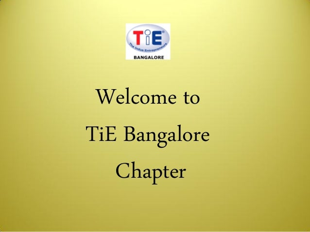 Welcome to TiE Bangalore Chapter