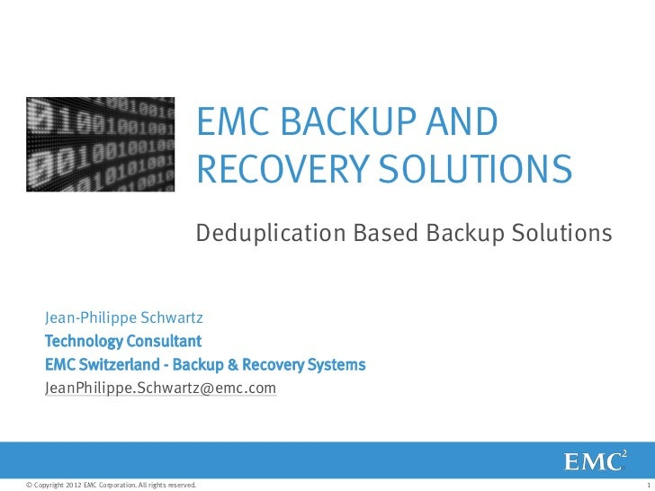 EMC BACKUP AND                                                     RECOVERY SOLUTIONS                                     ...