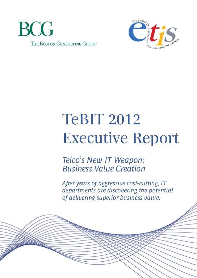 TeBIT Benchmark Executive Report 2012