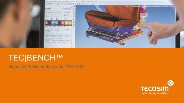 TEC|BENCH™ Virtuelles Benchmarking von TECOSIM