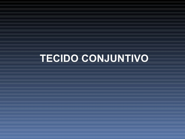Tec Conjuntivo