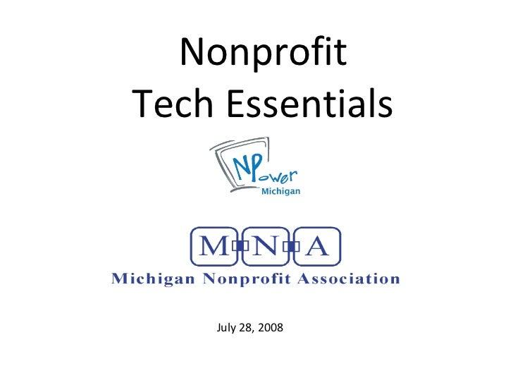 Nonprofit Tech Essentials July 28, 2008