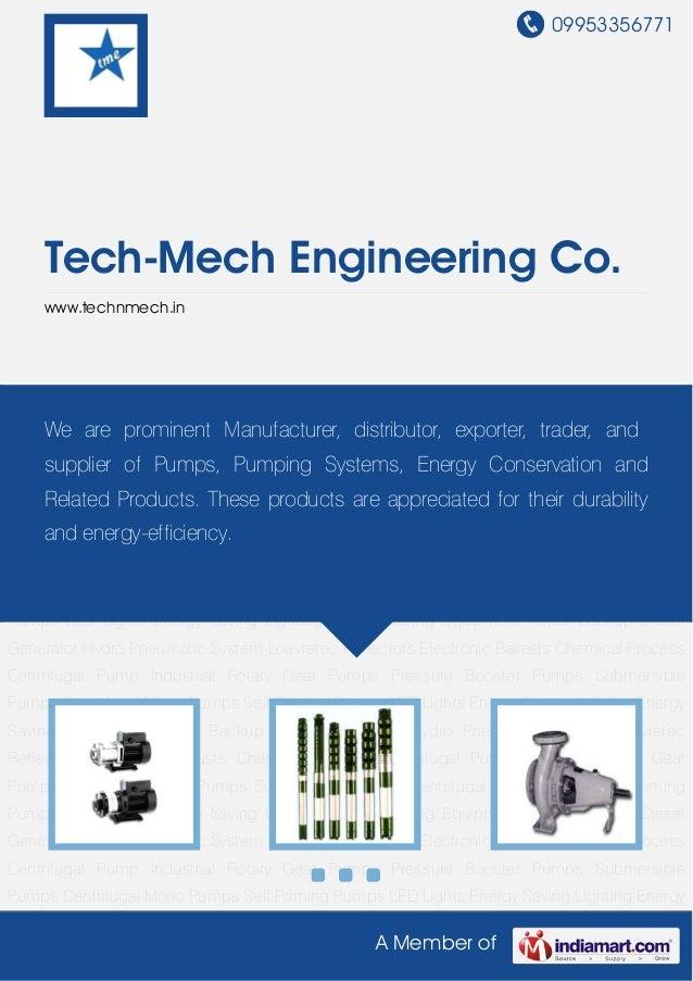 09953356771    Tech-Mech Engineering Co.    www.technmech.inPressure Booster Pumps Submersible Pumps Centrifugal Mono Pump...
