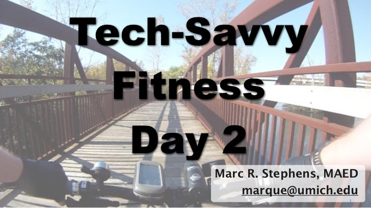 Tech savvy fitness-day2-keynote