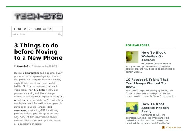Search site  3 Things to do before Moving to a New Phone By Guest Staff on Friday, November 22, 2013  Buying a smart phone...