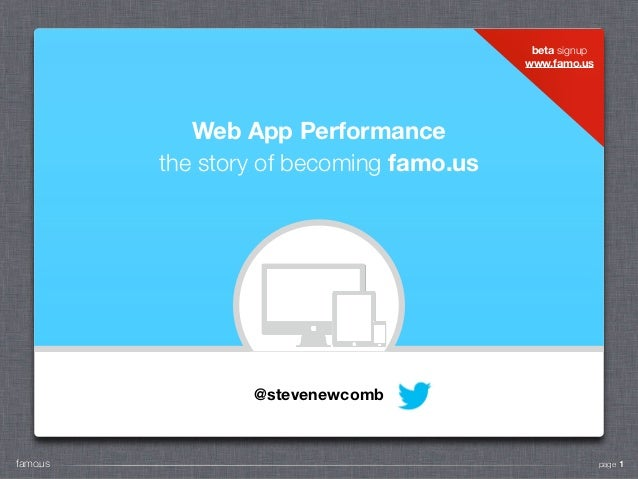 beta signup                                         www.famo.us            Web App Performance         the story of becomi...