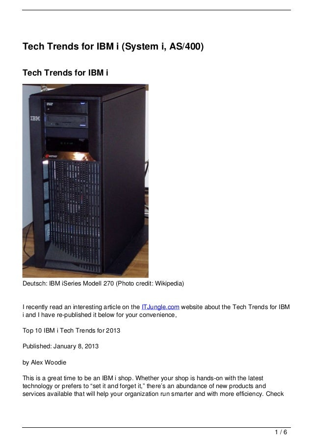 Tech Trends for IBM i (System i, AS/400)