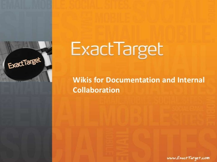 Wikis for Documentation and Internal Collaboration <br />