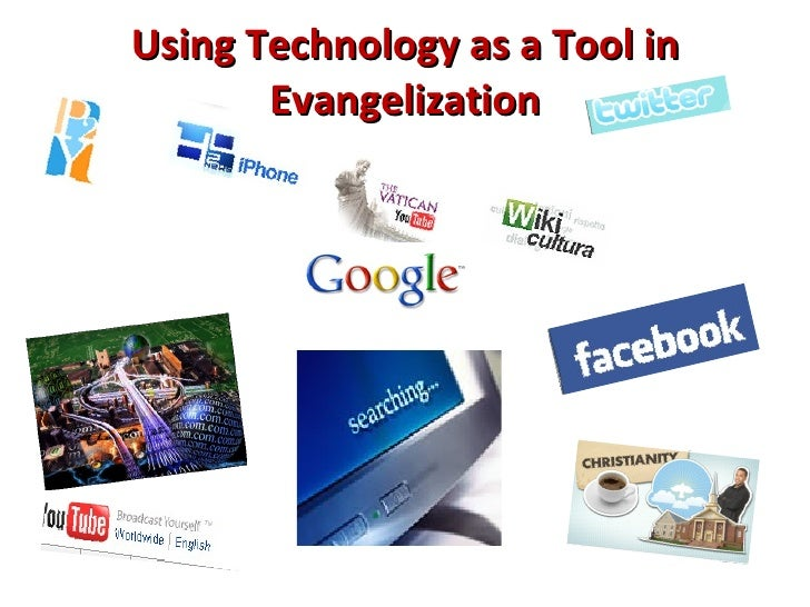 Using Technology as a Tool in Evangelization