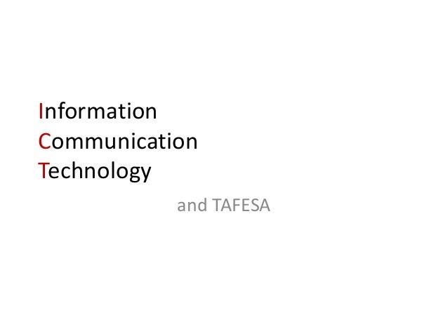 InformationCommunicationTechnology           and TAFESA