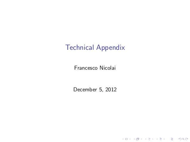 Technical Appendix  Francesco Nicolai  December 5, 2012