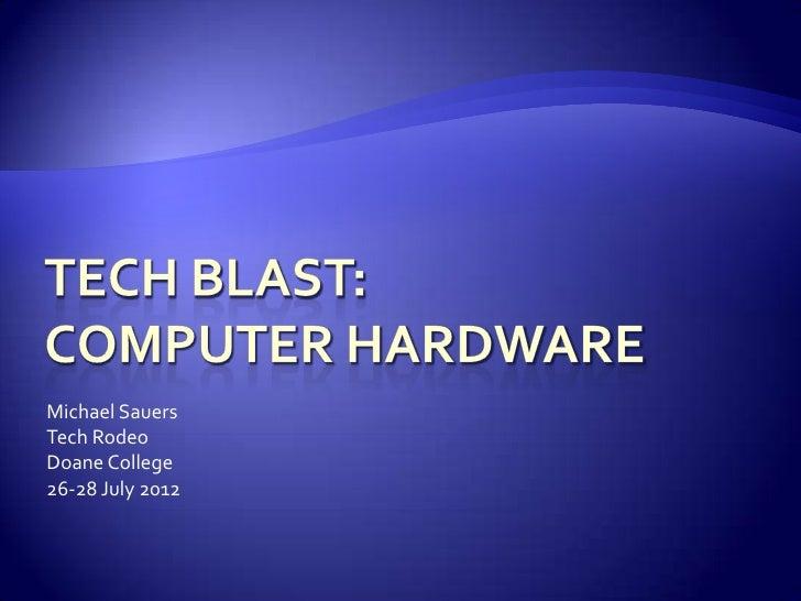 Tech Blast: Hardware