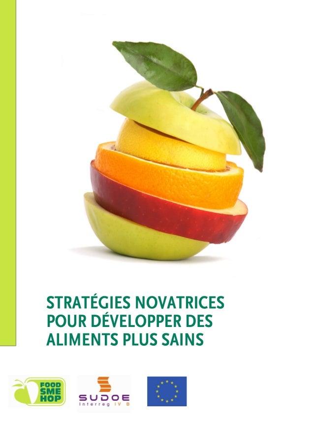 Stratégies Novatrices pour développer des aliments plus sains