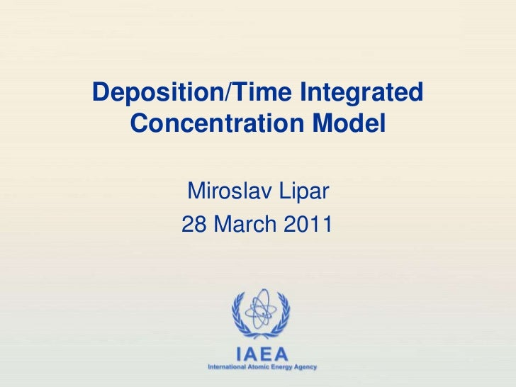 Deposition/ Time Integrated Concentration Model, 28 March 2011