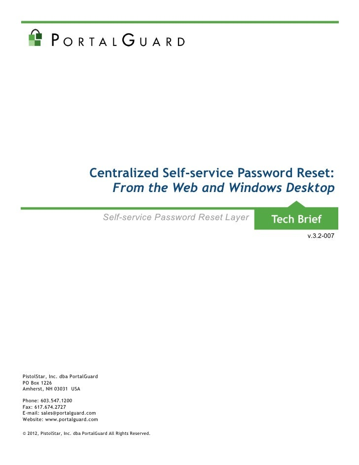 Centralized Self-service Password Reset:                                  From the Web and Windows Desktop                ...